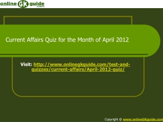 Current Affairs Quiz April 2012