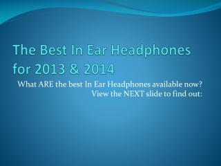 The Best in Ear Headphones