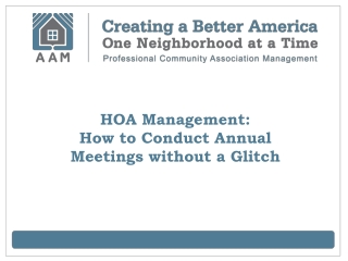 HOA Management:  How to Conduct Annual Meetings without a Gl