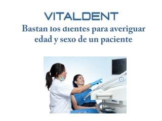 Vital Dent Zaragoza y La Edad a Partir de Los Dientes