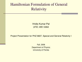 Hamiltonian Formulation of General Relativity