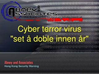 Cyber terror virus