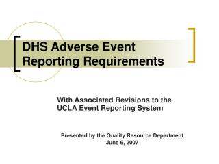 DHS Adverse Event Reporting Requirements