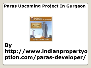 Paras Upcoming Project In Gurgaon Call 9650268727