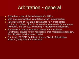XII. Arbitration - general