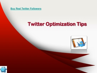 Twitter Optimization Tips