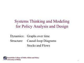 Systems Thinking and Modeling for Policy Analysis and Design