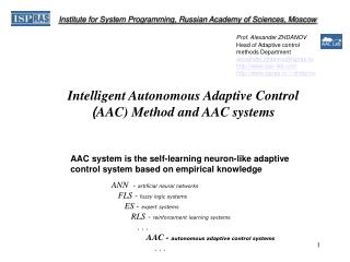 Intelligent Autonomous Adaptive Control  AAC Method and AAC systems