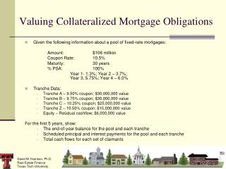 Valuing Collateralized Mortgage Obligations
