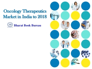 Oncology Therapeutics Market in India to 2018 - Introduction