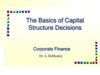 The Basics of Capital Structure Decisions