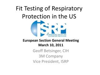 Fit Testing of Respiratory Protection in the US