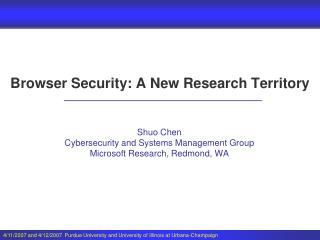 Browser Security: A New Research Territory