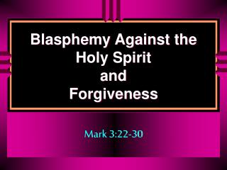 Blasphemy Against the Holy Spirit and Forgiveness