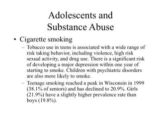 Adolescents and  Substance Abuse