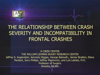 THE RELATIONSHIP BETWEEN CRASH SEVERITY AND INCOMPATIBILITY IN ...