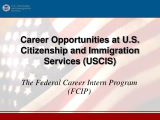 Career Opportunities at U.S. Citizenship and Immigration Services USCIS