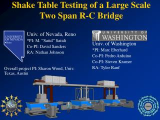 Shake Table Testing of a Large Scale Two Span R-C Bridge
