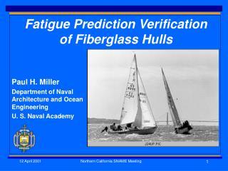 Fatigue Prediction Verification of Fiberglass Hulls
