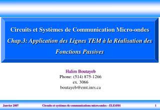 Circuits et Syst mes de Communication Micro-ondes  Chap.3: Application des Lignes TEM   la R alisation des Fonctions Pas