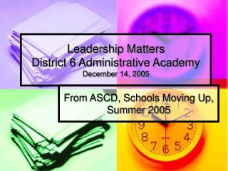 Leadership Matters District 6 Administrative Academy December 14, 2005