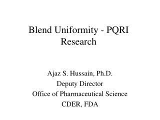 Blend Uniformity - PQRI Research
