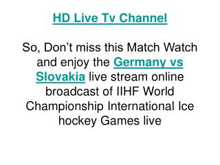 watch slovakia vs germany live stream iihf match 2011 free o