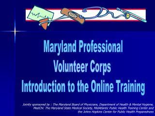 Emergency Preparedness  Response Volunteer Physician Orientation