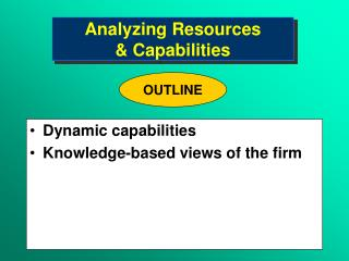 Analyzing Resources  Capabilities