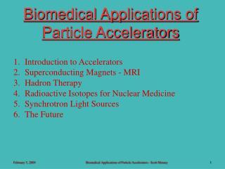 Biomedical Applications of Particle Accelerators