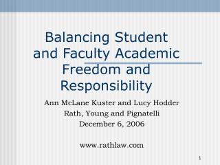 Balancing Student and Faculty Academic Freedom and Responsibility