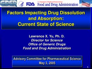 Factors Impacting Drug Dissolution and Absorption:  Current State of Science