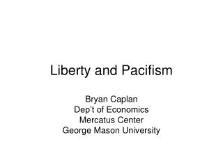 Liberty and Pacifism