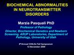 BIOCHEMICAL ABNORMALITIES IN NEUROTRANSMITTER DISORDERS