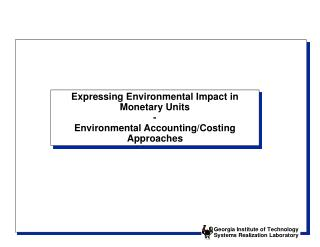Expressing Environmental Impact in Monetary Units - Environmental Accounting