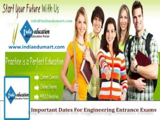 Important Dates For Engineering Entrance Exams