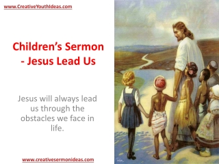 Children's Sermon - Jesus Lead Us