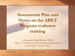 Assessment Plan and Notes on the ABET Program evaluator training
