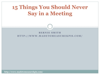 15 Things You Should Never Say in a Meeting