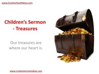 Children�s Sermon - Treasures