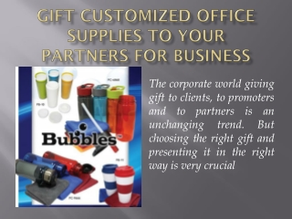 Gift Customized Office Supplies to Your Partners for Better