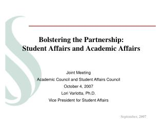 Bolstering the Partnership: Student Affairs and Academic Affairs