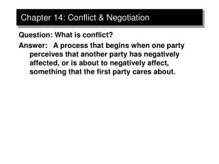 Chapter 14: Conflict  Negotiation