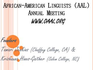 African-American Linguists AAL Annual Meeting  oaal