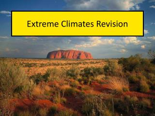 Extreme Climates Revision