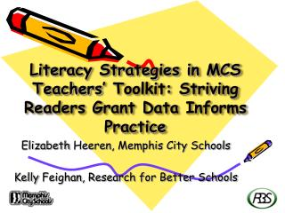 Literacy Strategies in MCS Teachers  Toolkit: Striving Readers Grant Data Informs Practice