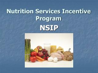 Nutrition Services Incentive Program