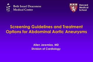 Screening Guidelines and Treatment Options for Abdominal Aortic Aneurysms