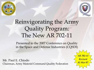 Reinvigorating the Army Quality Program:  The New AR 702-11