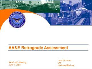 AAE Retrograde Assessment